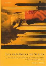 'Los españoles de Stalin', de Daniel Arasa