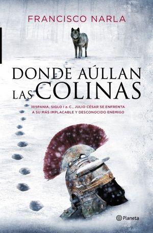 """Portada """"Donde aúllan las colinas"""", de Francisco Narla."""