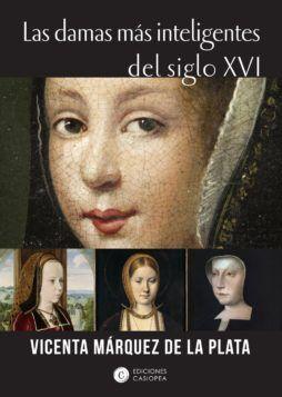 las damas mas inteligentes del siglo xvi