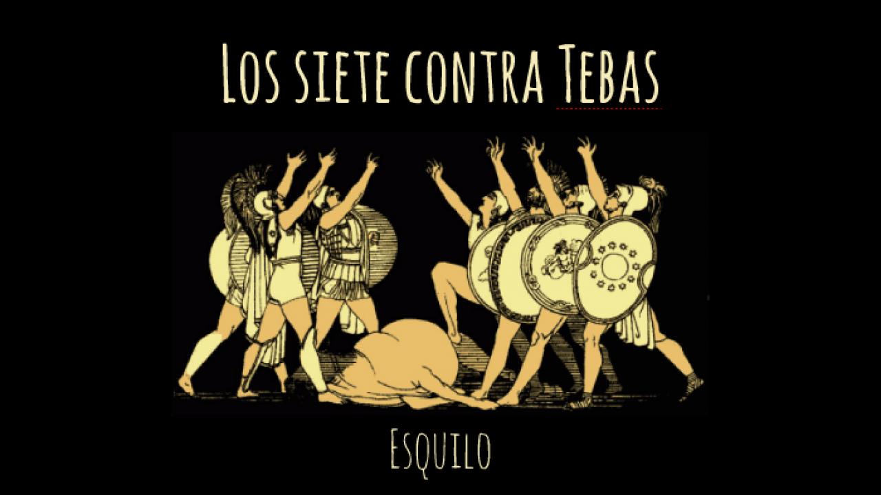 Reseña de 'Los Siete contra Tebas' de Esquilo | Red Historia
