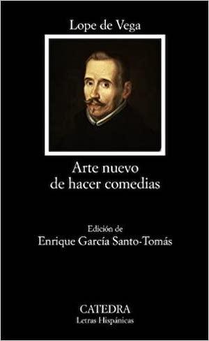lope de vega Arte nuevo de hacer comedias. Edición crítica y anotada. Fuentes y ecos latinos
